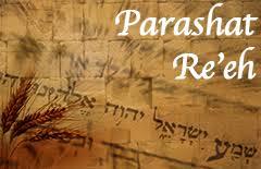 Parasha Re´eh