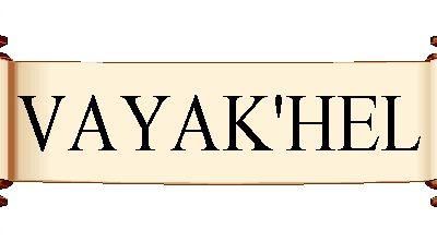 Parasha Vaykhel